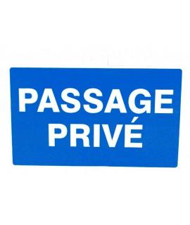 "SIGNALETIQUE ""PASSAGE PRIVE"""