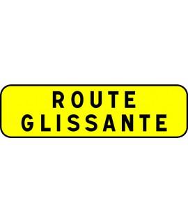 PANNEAU INDICATION 700X200 T1 ROUTE GLISSANTE